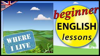 Where I live in English | Beginner English Lessons for Children