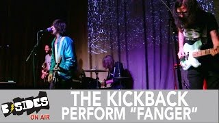 "B-Sides On-Air: The Kickback Perform ""Fanger"" (LIVE) in San Francisco"