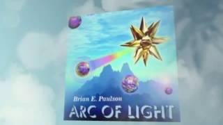 Mind Power MP3 Free Arc Of Light Brian Paulson Bio Sonic Music