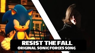 RESIST THE FALL ~Sonic Forces Song~