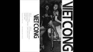 Viet Cong - Oxygen Feed