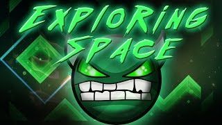 Geometry Dash - Exploring Space - By: Sumsar (LIVE!) Insane demon