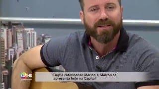 Dupla catarinense Marlon e Maicon se apresenta hoje na Capital
