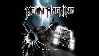 Mean Machine - Ain't no Justice