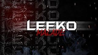 Lefko - Malade [ Pour toi maman ] ♥