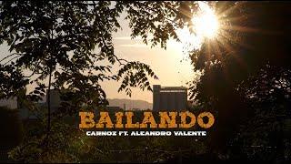 Carnoz - Bailando feat. Aleandro Valente