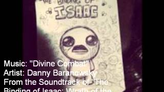 """Divine Combat""   Danny Baranowsky ""The Binding of Isaac: Wrath of the Lamb"" Soundtrack"