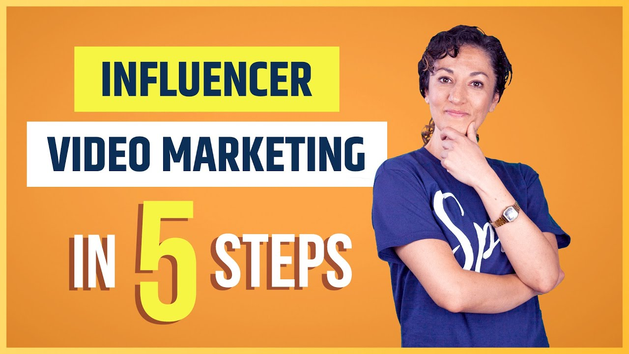 Master Influencer Video Marketing in 5 Simple Steps!