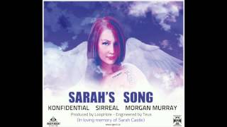 Sarah's Song  - Konfidential ft. Sirreal & Morgan Murray