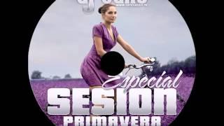 16.Session Mayo 2014 Dj Taño ★Especial Primavera★