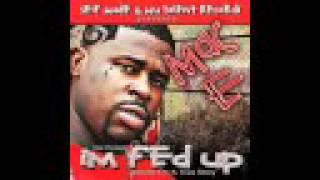 M Town Down - Mac E - Im Fed Up