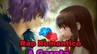 Rap Romantico💓 | A Garota👧 - Lord👑