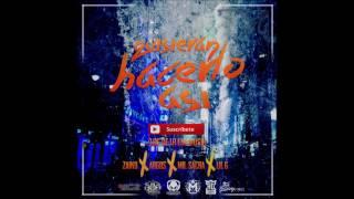 Quisieran Hacerlo Asi - Zaiko ✘ Lil G ✘ Mr.Sacra ✘Argos [Audio Oficial]