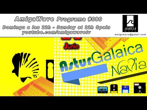 AmigaWave - Programa #80 - Post-Asturgalaica