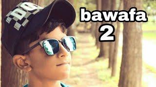 Bawafa 2 By Sagar kumar