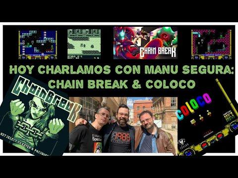 Hoy Charlamos con Manu Segura: Chain Break & Coloco