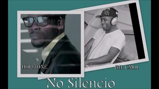 Holijone feat Gil Cmoi - No Silêncio