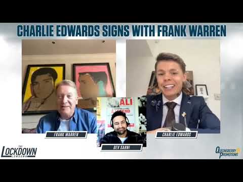 CHARLIE EDWARDS SIGNS WITH FRANK WARREN | EXCLUSIVE FIRST JOINT INTERVIEW | THE LOCKDOWN LOWDOWN 1