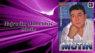 Hajrudin Ahmetovic Mutin - Klasnicki vez - (Audio 2008)
