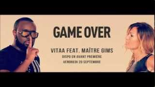 Vitaa feat. Maître Gims - Game Over