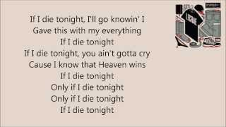 Lecrae - If I Die Tonight [LYRICS] (Church Clothes 2)