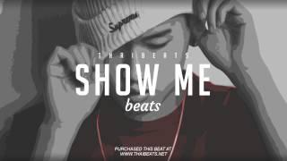Show Me - New R&B Emotional Beats Rap Instrumentals 2017