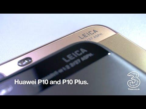 Huawei P10 and P10 Plus on Three | 4K