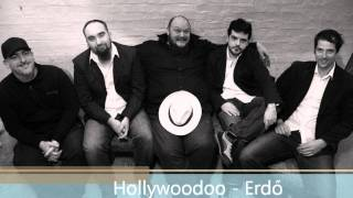 Hollywoodoo - Erdő