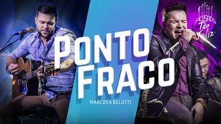 Marcos & Belutti - Ponto Fraco   DVD Acústico Tão Feliz