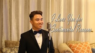 (I Love You) For Sentimental Reasons - Nat King Cole (Cover by Paolo)