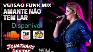 Marília Mendonça funk mix Amante não tem lar (JONATHANSDJ)