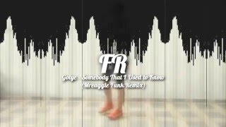 Gotye - Somebody That I Used To Know (Mreaggle Funk Remix) [NPC Beats]