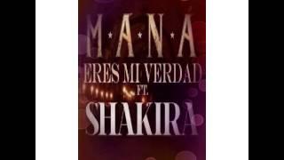 Mi verdad - Maná ft Shakira
