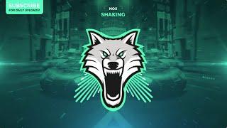 nox - Shaking