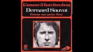 Bernard Sauvat Comme une petite fleur