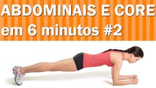 Abdominal e Core em 6 Minutos #2 - Exercícios para Barriga em Casa - Desafio