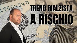 In linea con l'economista: la FED e il trend rialzista a rischio