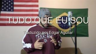Tudo Que Eu Sou - Eli Soares  [Em Inglês e Espanhol!]