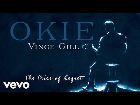 The Price Of Regret de Vince Gill Letra y Video
