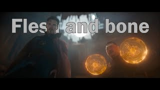 Infinity War || Flesh and Bone