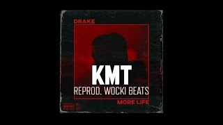 Drake - KMT ft. Giggs (Instrumental) (Reprod. Wocki Beats) | More Life