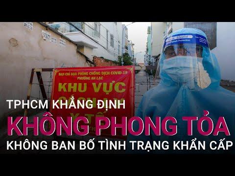 TPHCM không phong tỏa, không ban bố tình trạng khẩn cấp, dừng shipper tại 8 địa điểm | VTC Now
