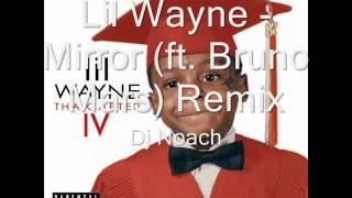 Lil Wayne - Mirror (ft. Bruno Mars) Remix - Dj Noach.wmv