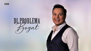 Dl. Problema - Bogat (Produced by Shabda)