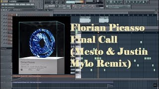 Florian Picasso - Final Call (Mesto & Justin Mylo Remix) Fl studio remake +FLP