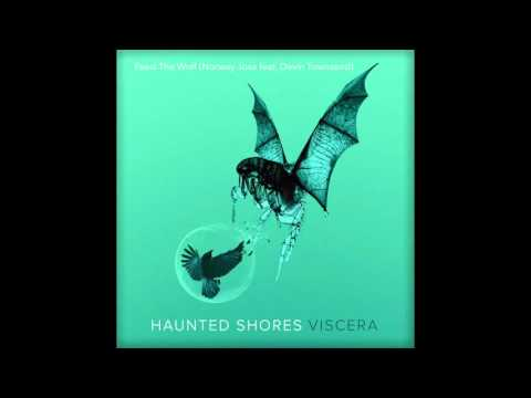 haunted-shores-feed-the-wolf-norway-jose-feat-devin-townsend-haunted-shores