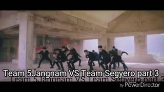 Team 5Jangnam VS Team Segyero part 3