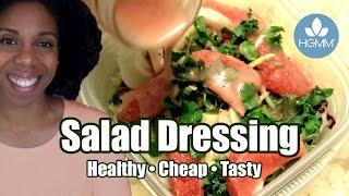 How to Make Homemade Salad Dressing | Live Healthier and Save Money