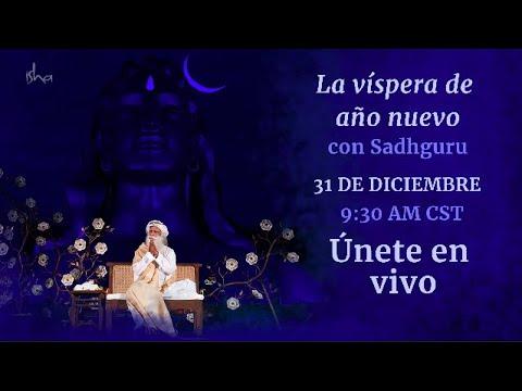 La víspera de Año Nuevo con Sadhguru