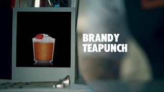 BRANDY TEAPUNCH DRINK RECIPE - HOW TO MIX
